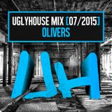 OLIVERS - UGLYHOUSE MIX [07/2015]
