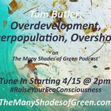 #1515: Overdevelopment, Overpopulation, Overshoot