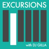Excursions Radio Show #22 with DJ Gilla - July 2013