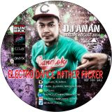 ELECTRO DANCE M#THER F#CKER AUGUST 2014
