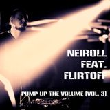 Neiroll feat. Flirtoff - Pump Up Volume (Том 3)