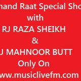 Chand Raat Special Show with RJ RAZA SHEIKH & RJ MAHNOOR BUTT 25/6/2017 Only On www.musiclivefm.com
