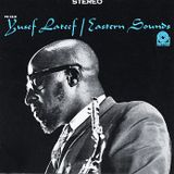 World of Jazz Podcast 61 - A tribute to Yusef Lateef