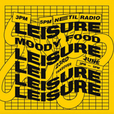 Moody Food: Leisure Takeover - 23rd June 2018