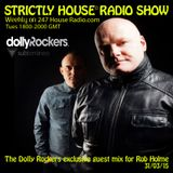 Strictly House© Radio Show Rob Holme With Dolly Rockers