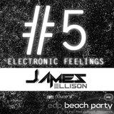 DJ James Ellison - Electronic Feelings #5 (CONCURSO NOVA ERA BEACH PARTY 2014)