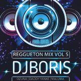 REGGUETON LATINO MIX (LO MEJOR 2016) VOL 5 - DJ BORIS