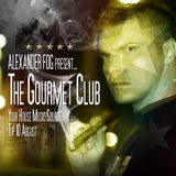 TGC022 Alexander Fog - The Gourmet Club - TOP10 August[Radio FG]