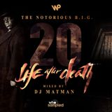 Notorious B.I.G 'Life After Death' 20th Anniversary Mixtape mixed by DJ Matman