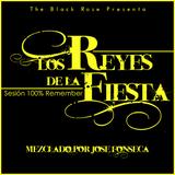 José Fonseca-Los Reyes de La Fiesta (05/01/2017) SET REMEMBER