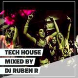 Tech House Mixed By DJ Ruben R