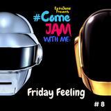 RetroJamz Presents #ComeJamWithMe: Friday Feeling #8 (ENERGY, House, EDM, Dance, JEFF NANG)