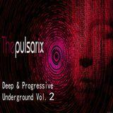 Deep & Progressive Underground Vol. 2