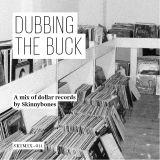 Dubbing the Buck — SKIMIX011