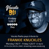 Frankie Knuckles Birthday Celebration on Vocalo Radio (Day Five) 1.20.17 hosted by JDLP