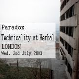 Paradox – Live @ Technicality - 02.07.2003