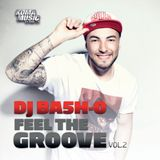 Dj Bash-O - Feel The Groove Vol.2