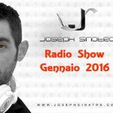 Joseph Sinatra Radio Show Gennaio 2016 (FREE  DOWNLOAD)