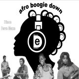 AFRO BOOGIE DOWN