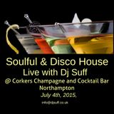 Soulful House and Disco Live @ Corkers 4 July 2015