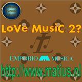 Emporio Musica presents LoVe MusiC 2?