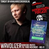 Wavolizer @ Twisted's Darkside presents Motormouth Podcast 023