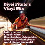 Latin Grooves! Elegant vibes! Diyei Pituto's Vinyl Mix