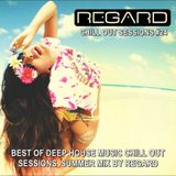 CHILL OUT SESSIONS #24★BEST OF DEEP HOUSE MUSIC CHILL OUT SESSIONS★SUMMER MIX BY REGARD