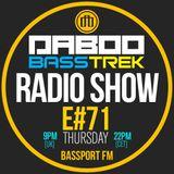 BASS TREK 71 with DJ Daboo on bassport.FM