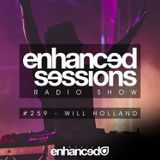 Enhanced Sessions 259 with Will Holland