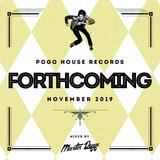 Pogo House Records - Forthcoming 014 (November 2019)