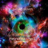 Lucius Lokovich - Paranormal Effect - Continuum mix