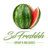 HIP HOP & RNB MIX - SoFreshhh Vol 4 Watermelon