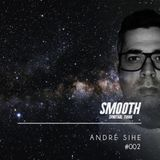 Andre Sihe @ Smoothofficial - Agosto.22.2k16