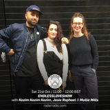 ENDLESSLOVESHOW w/ Kazim Kazim Kazim, Josie Raphael & Mollie Mills - 21st October 2017