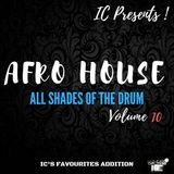 AFRO HOUSE - ALL SHADES OF THE DRUM - VOLUME 10 - #AFH10