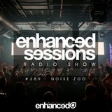Enhanced Sessions 389 with Noise Zoo