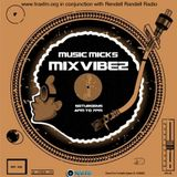 Music Mick's Mixvibez Show Replay On Trax FM & Rendell Radio - 12th August 2017