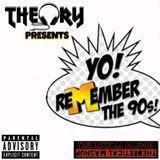 YO! REMEMBER THE 90s (HIP HOP)