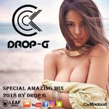 Special Amazing Mix 2018 ♦ Best of Deep House Sessions Music Chill Out Mix 01-02-18 ♦ by Drop G
