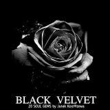 Black Velvet [ 20 Soul Gems ]