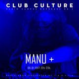 Emission Club Culture // 06-01-2017 // Special Guest : Manu +