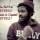 Pro Fu**in' STEELO (Tribute to Capital STEEZ)