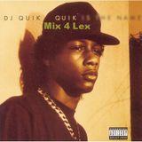 DJ Quik mix 4 Lex 4/14/14