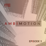 Max E.F.R.E.E.K. - AmbiMotion [episode 3]