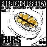 DJ FURS - Foreign Currency Mixtape