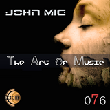 The Art of Music 076 with John Mig