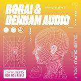 DENHAM AUDIO - Club Glow mix 4 Basstion