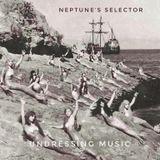 Neptune's Selector : Undressing Music