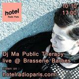 Ma Public Therapy DJset - Hotel Radio Paris - 101017